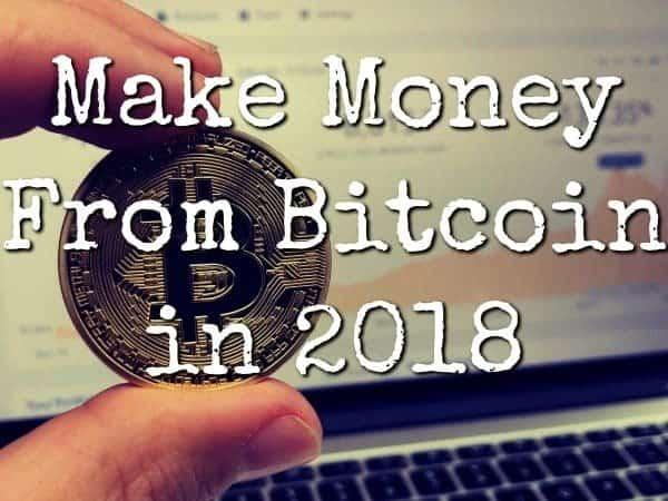 make money bitcoin 2018 featured image